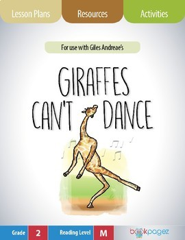 Giraffes Can't Dance Lesson Plans & Activities Package, Second Grade (CCSS)