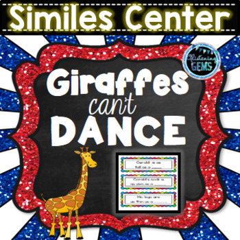Giraffes Can't Dance Similes Literacy Center
