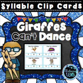 Giraffes Can't Dance Syllable Clip Cards