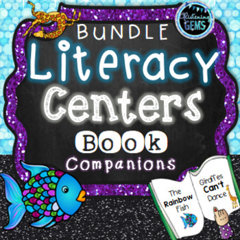 Giraffes Can't Dance & The Rainbow Fish -  Literacy Centers Bundle