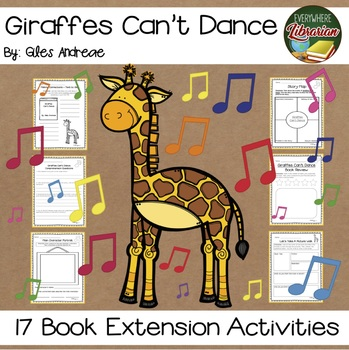 Giraffes Cant Dance by Giles Andreae 17 Book Extension Activities