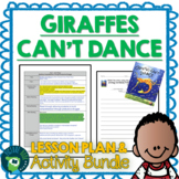 Giraffes Can't Dance by Giles Andreae Lesson Plan and Activities