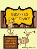 Preschool Classroom Book; Giraffes Can't Dance