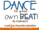 Dance to Your Own Beat! {A Lesson in Character and Perseverance}