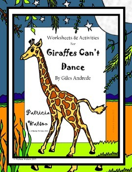 Giraffes Cant Dance Worksheets by Patricia Watson TpT