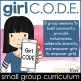 Girl CODE Girls Group Counseling Program for Positive Girl Relationships