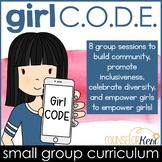 Girl CODE Girls Group Counseling Program for Positive Girl