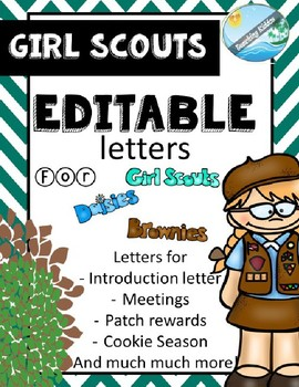 Girl Scouts EDITABLE letters (daisies, brownies)