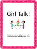 Girl Talk: A Friendship Group for Elementary and Middle Sc
