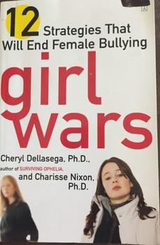 Girl Wars by Cheryl Dellasega, PH. D