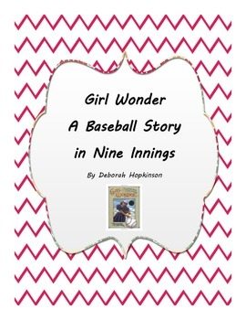 Girl Wonder: A Baseball Story in Nine Innings Comprehension and Compound Words