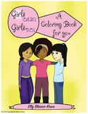 Girls Can, Girls Do. An Affirmation Coloring Book for Girls.
