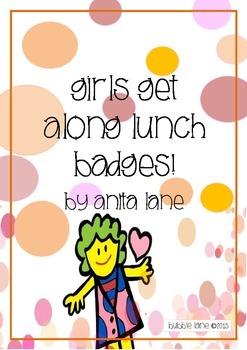 'Girls Get Along' Lunch Time Badges