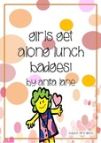 'Girls Get Along' Lunch Time Badges
