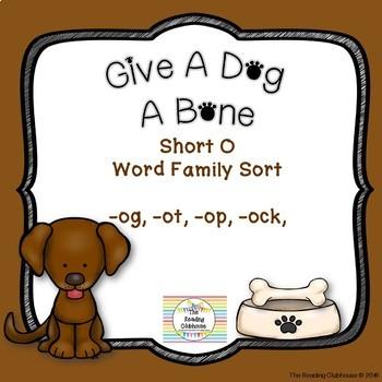 Short O Word family Vowel Sort - Give A Dog A Bone