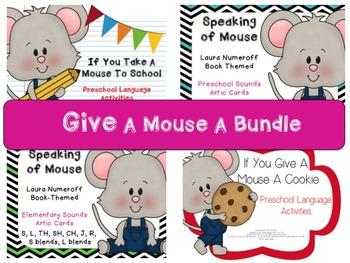 Give A Mouse Bundle: Laura Numeroff Mouse Book Companions