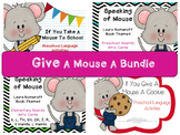 Give A Mouse Bundle: Laura Numeroff Mouse Book Companions