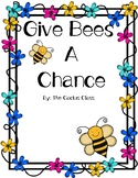 Give Bees a Chance Writing, Craft, Coloring, and Reasearch
