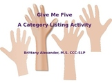 Give Me 5: Categories