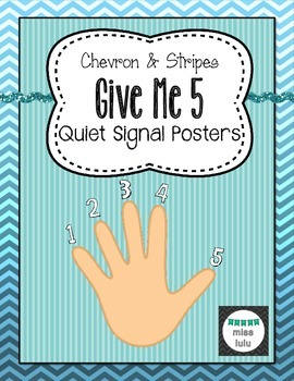 Give Me 5 Quiet Signal Posters- Chevron & Stripes