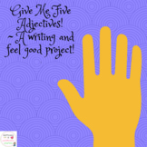 Give Me Five Adjectives!