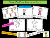 Give Me Five Literacy Pack