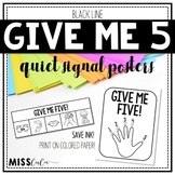 Give Me Five Quiet Signal Posters {Blackline}
