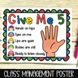 Give Me 5 Classroom Management Poster