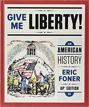 "Give Me Liberty! Ch. 4: ""Slavery, Freedom, & Struggle for Empire"" Teacher Notes"