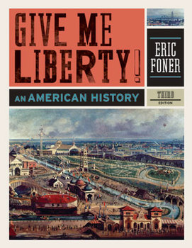 Give Me Liberty an American History: Chapter 17 Teacher Bundle