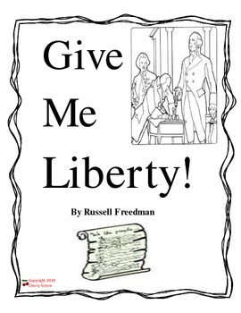 Give Me Liberty! by Russell Freedman Imagine It Grade 5