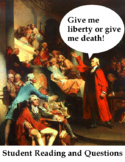 Give Me Liberty or Give Me Death - Student Reading