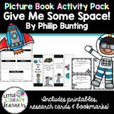 Give Me Some Space - Picture Book Activity Pack