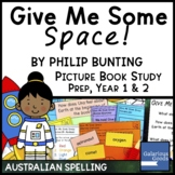 Give Me Some Space! by Philip Bunting - Book Study for Pre