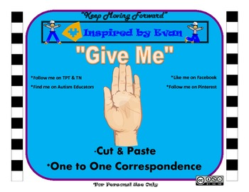 """""""Give Me"""" Visual & Verbal Prompting Cut and Paste"""
