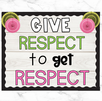 Give Respect to get Respect Bulletin Board