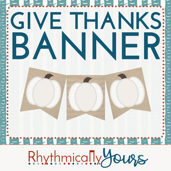 Give Thanks - Printable Banner