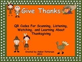 Give Thanks (QR Codes for Thanksgiving Read Alouds)