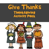 Give Thanks: Thanksgiving Activity Pack