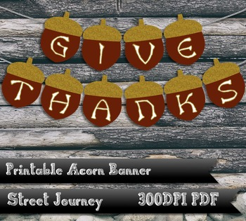 Give Thanks Thanksgiving Printable Acorn Banner Gold Glitter Effect 300 DPI PDF
