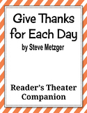Give Thanks for Each Day by Steve Metzger - Reader's Theat