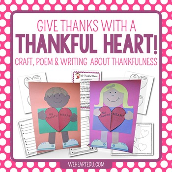Give Thanks with a Thankful Heart {A Craftivity of Heart-Filled Thanks}