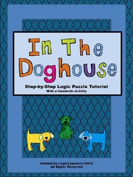 Logic Grid Puzzle Tutorial - In The Doghouse