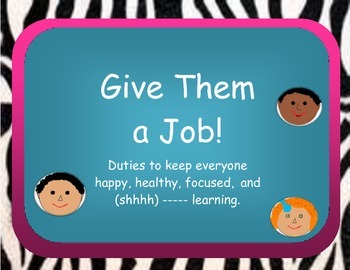 Give Them a Job--Classroom Duties Design Your Own