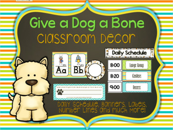 Give a Dog a Bone Classroom Decorations