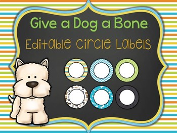 Give a Dog a Bone Editable Circle Labels