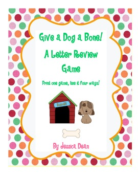 Give a Dog a Bone: Letter Review Games and Centers