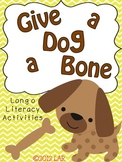 Give a Dog a Bone: Long o Literacy Centers