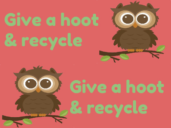 Give a Hoot & Recycle