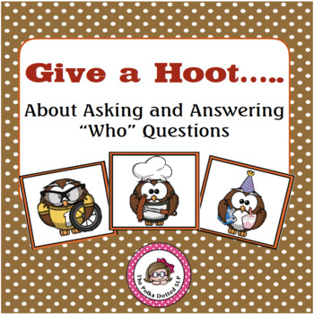 """""""Who"""" Questions to Ask and Answer!"""